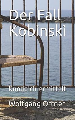 Der Fall Kobinski: Knodolch ermittelt (German Edition)