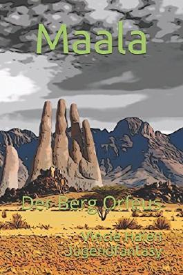 Maala - Der Berg Orfeus