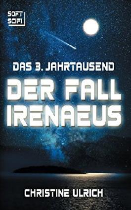 Das 3. Jahrtausend: Der Fall Irenaeus