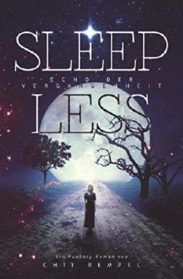 Sleepless: Echo der Vergangenheit (Lyrena'd Trilogie) (German Edition)