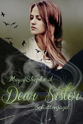 Dear Sister - Schattenjagd