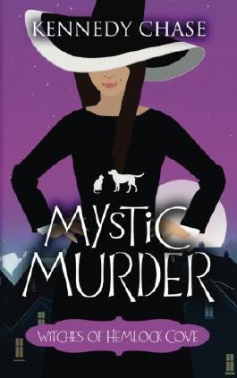 A Mystic Murder (Hemlock Cove) (Volume 1)