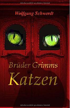 Brueder Grimms Katzen