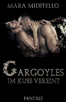 Gargoyles - Im Kuss vereint