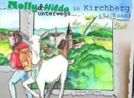 Molly und Hilda unterwegs: in Kirchberg (Sachsen)