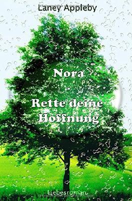 Nora - Rette deine Hoffnung