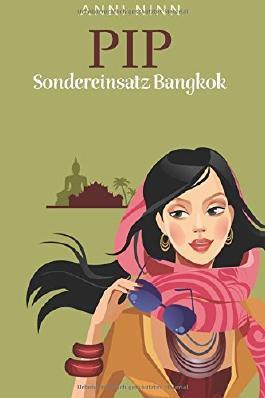 Pip Sondereinsatz Bangkok