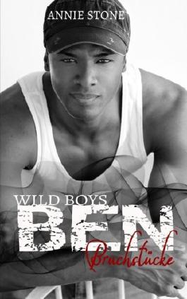 BEN - Bruchstücke (Wild Boys)