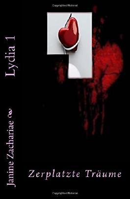 Lydia 1 - zweite Auflage: Zerplatzte Träume