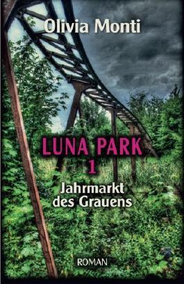 Luna Park 1: Jahrmarkt des Grauens