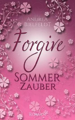 Forgive - Sommerzauber