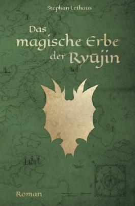 Das magische Erbe der Ryujin (Ryujin Saga)