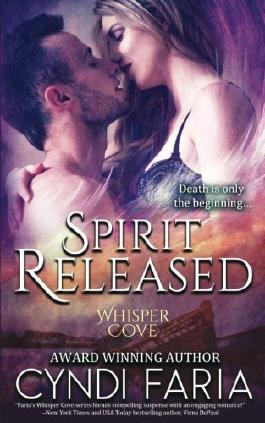 Spirit Released (Whisper Cove) (Volume 1)
