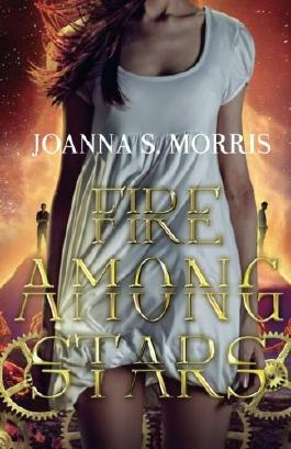 Fire Among Stars: Book 3