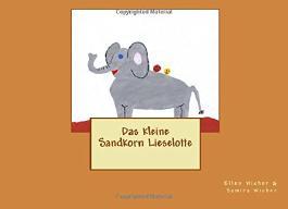 Das kleine Sandkorn Lieselotte