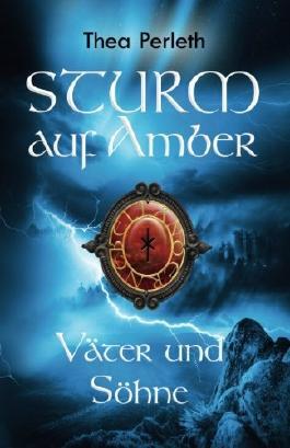 Sturm auf Amber: Väter und Söhne