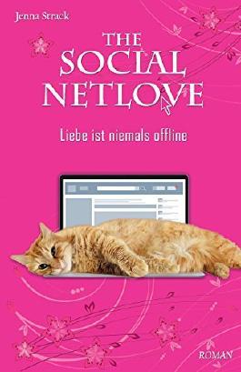 The Social Netlove - Liebe ist niemals offline