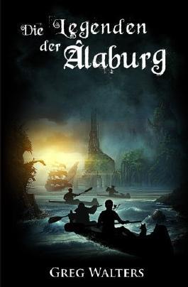 Die Legenden der Alaburg