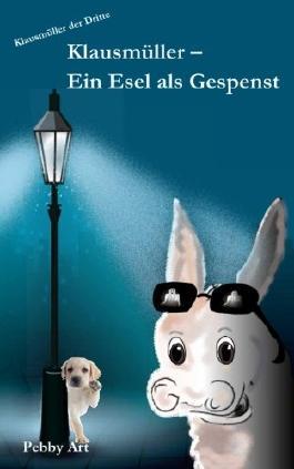 Klausmueller - Ein Esel als Gespenst (Klausmüller)