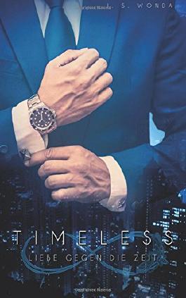 Timeless - Liebe gegen die Zeit