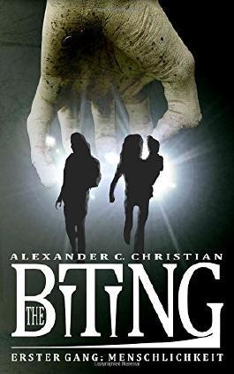 The Biting - Erster Gang: Menschlichkeit