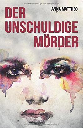 Der unschuldige Mörder