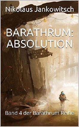 Barathrum: Absolution: Band 4 der Barathrum Reihe