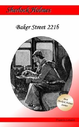 Baker Street 221b: Ein Sherlock Holmes Abenteuer (Francis London's Sherlock Holmes)