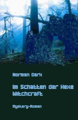 Im Schatten der Hexe: Witchcraft (German Edition)