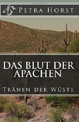Das Blut der Apachen: Tränen der Wüste