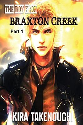 The Boy From Braxton Creek, Part 1
