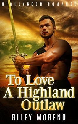 To Love a Highland Outlaw