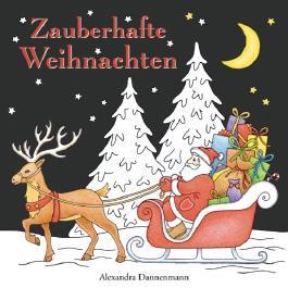 Zauberhafte Weihnachten: ein Weihnachtsmalbuch mit schwarzem Hintergrund für herrlich leuchtende Farben