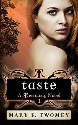 Taste (Terraway Book 1)