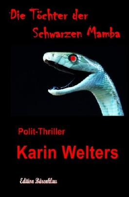 Die Töchter der Schwarzen Mamba: Ein Polit-Thriller (German Edition)