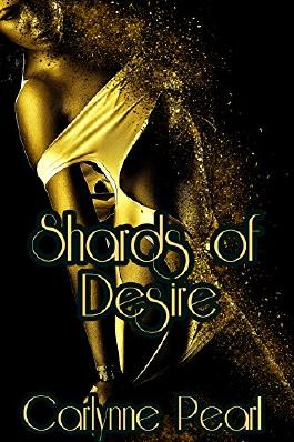 Shards of Desire