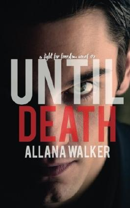 Until Death: A Fight For Freedom #2 (Volume 2)