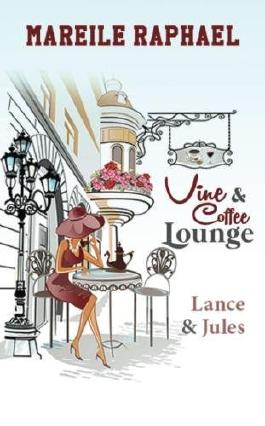 Vine & Coffee Lounge: Lance & Jules (Story-to-go-Reihe)
