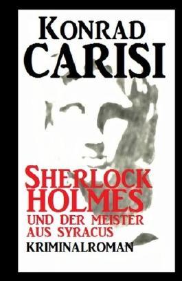 Sherlock Holmes und der Meister aus Syracus
