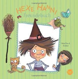 Hexe Hanni - Das Freundebuch