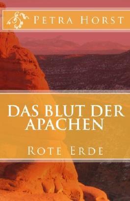 Das Blut der Apachen: Rote Erde