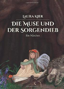 Die Muse und der Sorgendieb (Märchen statt Pralinen)