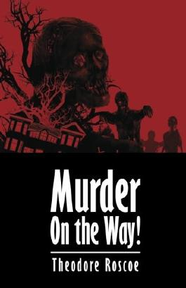 Murder On the Way!