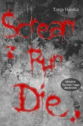 Scream Run Die