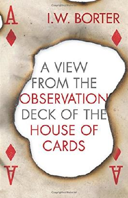 A View from the Observation Deck of the House of Cards: Volume 1 (The Air trilogy (on Power))