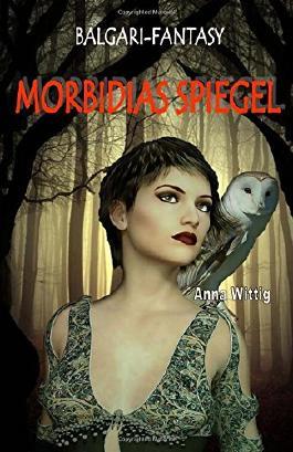 Morbidias Spiegel: Balgari - Fantasy