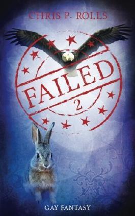 Failed 2: Gay Fantasy