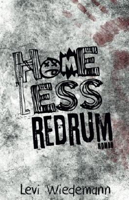 Homeless: Redrum [Band 2]