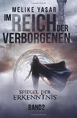 Im Reich der Verborgenen: Spiegel der Erkenntnis