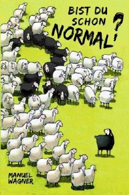 Bist du schon normal?